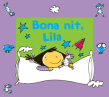 Bona nit, Lila